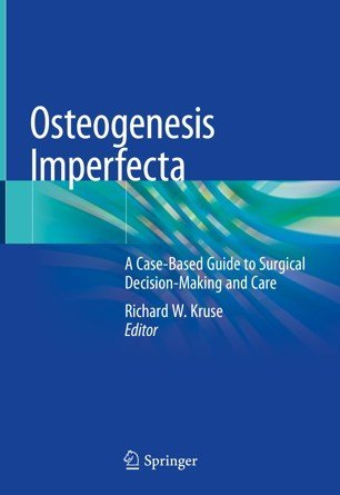"A blue book cover with the title ""Osteogenesis Imperfecta - A Case-Based Guide to Surgical Decision Making and Care""."